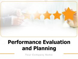 Performance Evaluation And Planning Powerpoint Presentation Slides