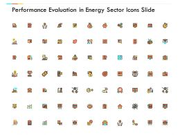 Performance Evaluation In Energy Sector Icons Slide Compare Management C684 Ppt Powerpoint Presentation