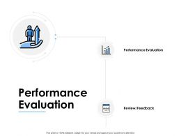 Performance Evaluation Performance Evaluation Ppt Powerpoint Slides