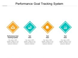 Performance Goal Tracking System Ppt Powerpoint Presentation Summary Vector Cpb