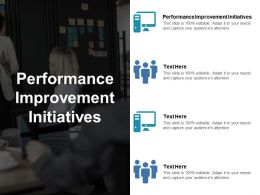 Performance Improvement Initiatives Ppt Powerpoint Presentation Gallery Summary Cpb