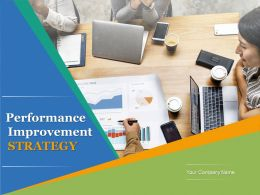 Performance Improvement Strategy Powerpoint Presentation Slides