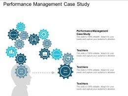 Performance Management Case Study Ppt Powerpoint Presentation Ideas Graphics Cpb
