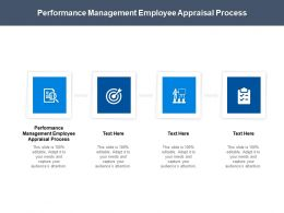 Performance Management Employee Appraisal Process Ppt Powerpoint Presentation Model Aids Cpb
