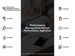Performance Management Versus Performance Appraisal Ppt Powerpoint Presentation Slide Cpb