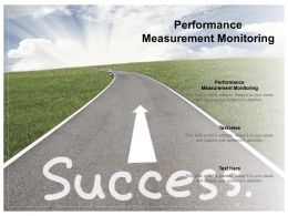 Performance Measurement Monitoring Ppt Powerpoint Presentation Layouts Maker Cpb