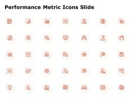 Performance Metric Icons Slide Ppt Powerpoint Presentation Styles Guide
