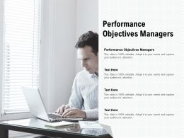 Performance Objectives Managers Ppt Powerpoint Presentation Gallery Graphics Cpb