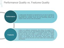 Performance Quality Vs Features Quality Ppt Example File