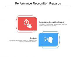 Performance Recognition Rewards Ppt Powerpoint Presentation Pictures Guide Cpb