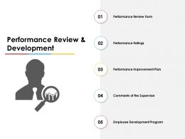 Performance Review And Development Ppt Powerpoint Presentation Show Ideas