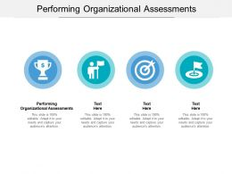 Performing Organizational Assessments Ppt Powerpoint Presentation File Aids Cpb