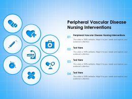 Peripheral Vascular Disease Nursing Interventions Ppt Powerpoint Presentation Styles
