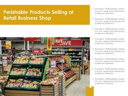Perishable Products Selling At Retail Business Shop