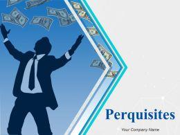 Perquisites Powerpoint Presentation Slides