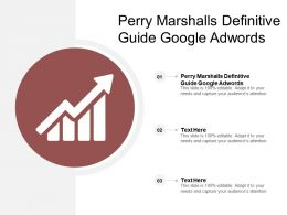 Perry Marshalls Definitive Guide To Google Adwords Ppt Powerpoint Presentation Gallery Picture Cpb