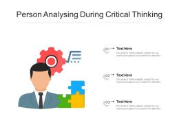 Person Analysing During Critical Thinking
