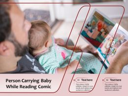 Person Carrying Baby While Reading Comic
