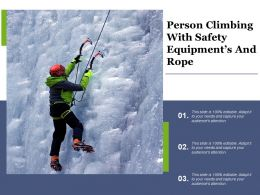 Person Climbing With Safety Equipment S And Rope