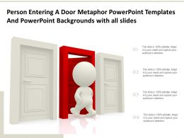 Person Entering A Door Metaphor Templates With All Slides Ppt Powerpoint