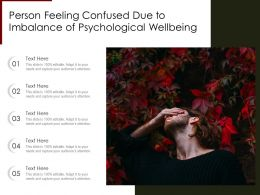 Person Feeling Confused Due To Imbalance Of Psychological Wellbeing