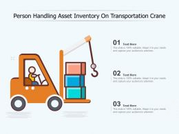 Person Handling Asset Inventory On Transportation Crane