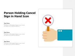 Person Holding Cancel Sign In Hand Icon