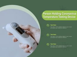 Person Holding Coronavirus Temperature Testing Device Ppt Powerpoint Presentation Styles Skills