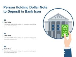 Person Holding Dollar Note To Deposit In Bank Icon