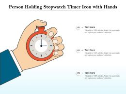 Person Holding Stopwatch Timer Icon With Hands