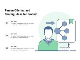 Person Offering And Sharing Ideas For Product