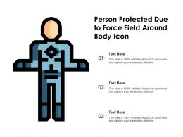 Person Protected Due To Force Field Around Body Icon