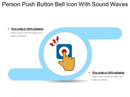 Person Push Button Bell Icon With Sound Waves
