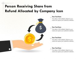 Person Receiving Share From Refund Allocated By Company Icon