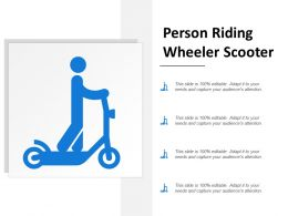 Person Riding Wheeler Scooter