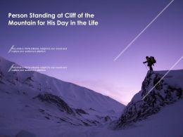 Person Standing At Cliff Of The Mountain For His Day In The Life