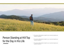 Person Standing At Hill Top For The Day In His Life