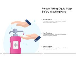 Person Taking Liquid Soap Before Washing Hand