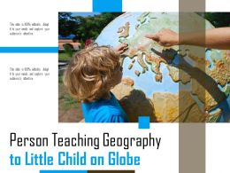 Person Teaching Geography To Little Child On Globe