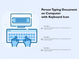 Person Typing Document On Computer With Keyboard Icon