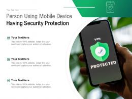 Person Using Mobile Device Having Security Protection