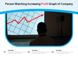 Person Watching Increasing Profit Graph Of Company