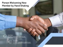 Person Welcoming New Member By Hand Shaking
