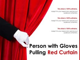 Person With Gloves Pulling Red Curtain