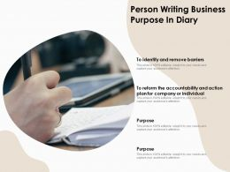 Person Writing Business Purpose In Diary