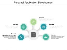Personal Application Development Ppt Powerpoint Presentation Layouts Graphic Tips Cpb