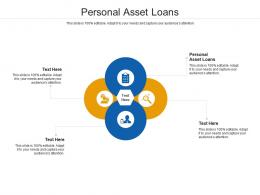 Personal Asset Loans Ppt Powerpoint Presentation Infographic Template Example Cpb
