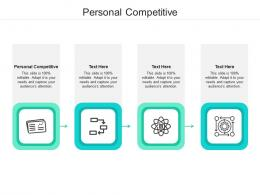 Personal Competitive Ppt Powerpoint Presentation Example File Cpb