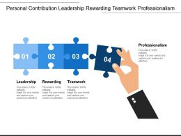 Personal Contribution Leadership Rewarding Teamwork Professionalism