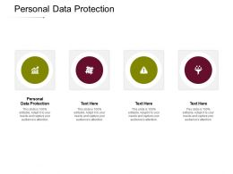 Personal Data Protection Ppt Powerpoint Presentation Inspiration Layout Ideas Cpb